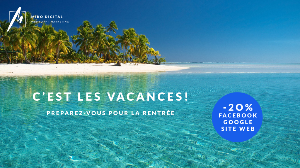 C'est les vacances Marketing digital